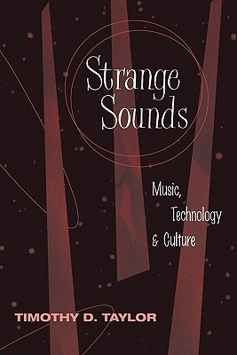 Strange Sounds By Taylor, Timothy Dean